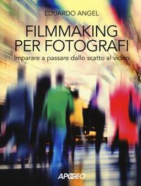 Filmmaking per fotografi