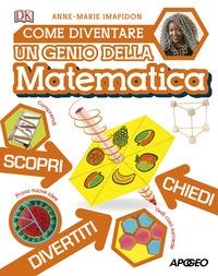 Come diventare un genio della matematica