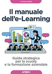 Il manuale dell'e-Learning