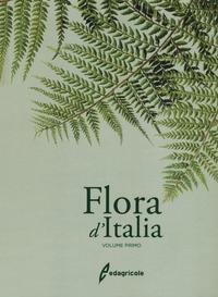 Flora d'Italia : in 4 volumi / di Sandro Pignatti ; & Flora digitale di Riccardo Guarino e Marco La Rosa. Vol. 1