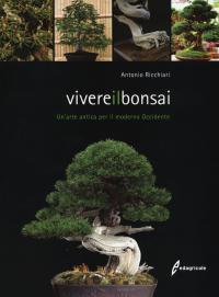 Vivere il bonsai