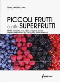 Piccoli frutti e altri superfrutti