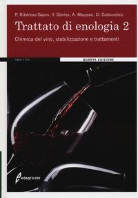 2: Chimica del vino, stabilizzazione e trattamenti