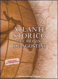 Atlante storico del mondo De Agostini