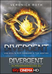 Divergent / Veronica Roth