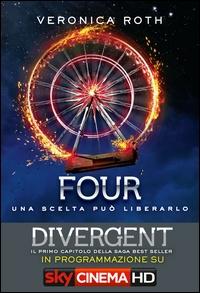 The divergent trilogy. [4]: Four