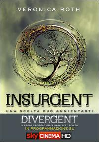 The divergent trilogy. [2]: Insurgent