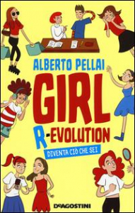 Girl R-Evolution [: diventa ciò che sei]