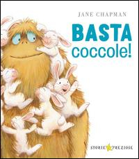 Basta Coccole! / Jane Chapman