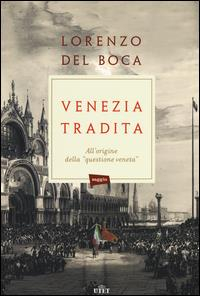 Venezia tradita