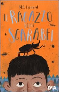 Il ragazzo degli scarabei / M.G. Leonard