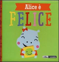 Alice è felice