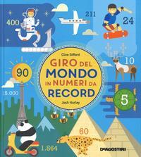 Giro del mondo in numeri da record