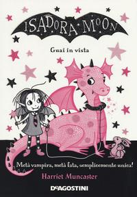Isadora Moon. Guai in vista
