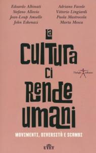 La cultura ci rende umani