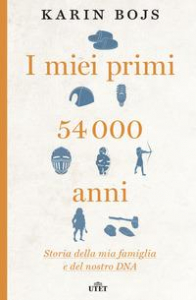I miei primi 54000 anni