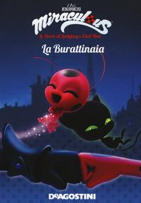 Miraculous: le storie di Ladybug e Chat Noir. 3: Burattinaia