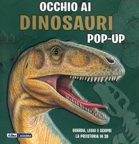 Occhio ai dinosauri pop-up