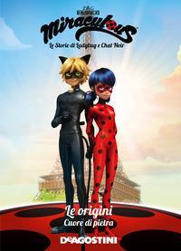 Miraculous: le storie di Ladybug e Chat Noir. 6, Le origini