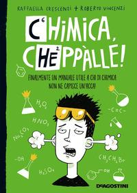Chimica, cheppalle!