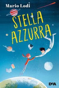 Stella azzurra / Mario Lodi