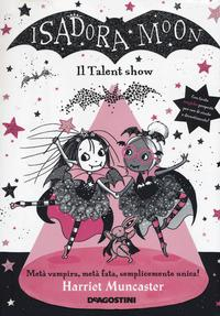 Isadora Moon. Il talent show