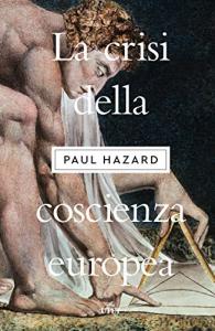 La crisi della coscienza europea