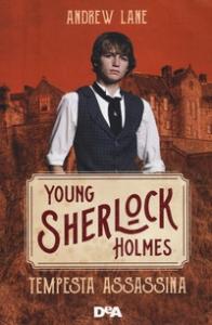 Young Sherlock Holmes. [4]: Tempesta assassina