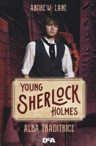 Young Sherlock Holmes. Alba traditrice