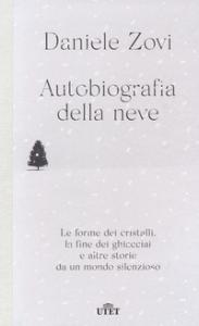 Autobiografia della neve