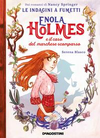 Enola Homles e il caso del marchese scomparso
