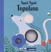 Squit squit topolino