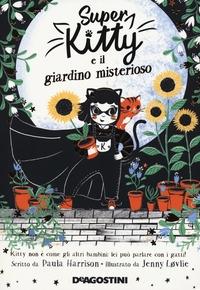 Super Kitty e il giardino misterioso