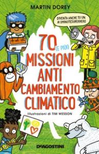 70 (e più!) missioni anti cambiamento climatico