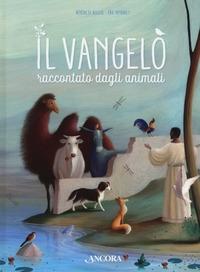 Il Vangelo raccontato dagli animali