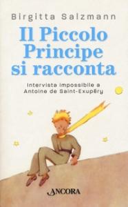Il piccolo principe si racconta