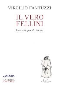 Il vero Fellini