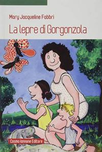 La lepre di Gorgonzola