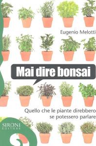 Mai dire bonsai