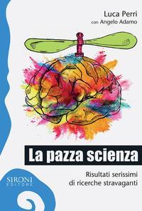 La pazza scienza