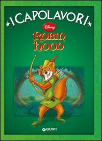 Robin Hood / [testo italiano di Augusto Macchetto]