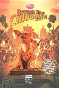 Beverly Hills Chihuahua (ci uauh a)