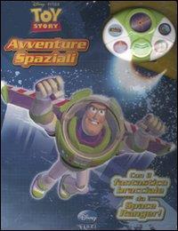 Toy story. Avventure spaziali