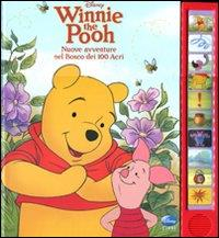 Winnie the Pooh. Nuove avventure del Bosco dei 100 acri