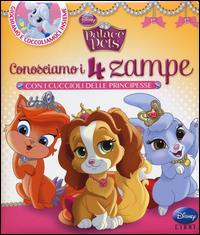 Conosciamo i 4 zampe con i cuccioli delle principesse
