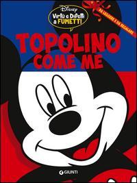 Topolino come me