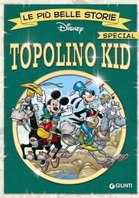 Le più belle storie special Topolino Kid