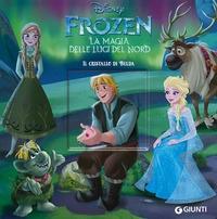 Frozen. La magia delle luci del Nord