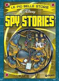 Le più belle storie Disney. Spy stories