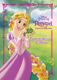 Rapunzel, l'intreccio della torre. La principessa perduta